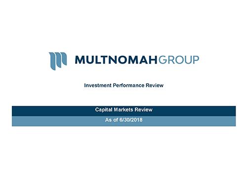 Multnomah Group_2Q2018 Quarterly Market Commentary_blog