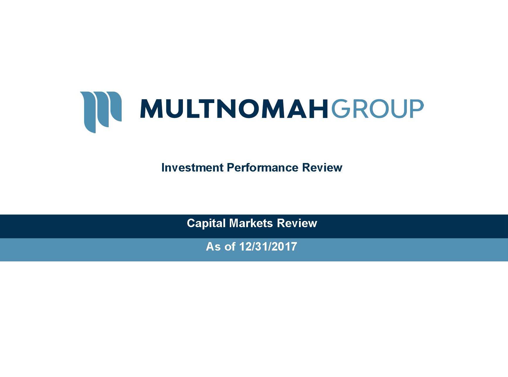 Multnomah Group 4th Quarter 2017 Market Commentary